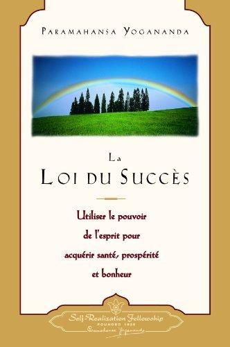 couverture du livre La loi du succès de Paramahamsa Yogananda
