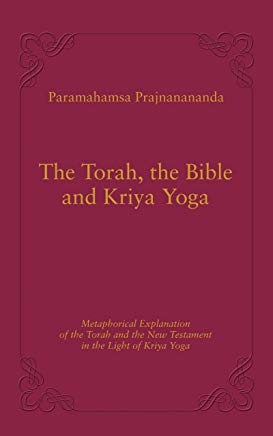 livre The Torah, The Bible and Kriya Yoga de Paramahamsa Prajnanananda