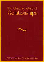 Couverture du livre The changing nature of relationships de Paramahamsa Prajnanananda