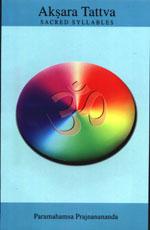 Couverture du livre Aksara Tattva de Paramahamsa Prajnanananda