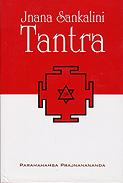 Couverture du livre de Paramahamsa Prajnananada Jnana sankalini Tantra