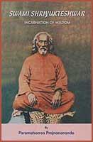Couverture du livre Swami Shriyukteshwar de Paramahamsa Prajnananada