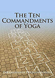 livre The Ten Commands of Yoga de Paramahamsa Prajnanananda